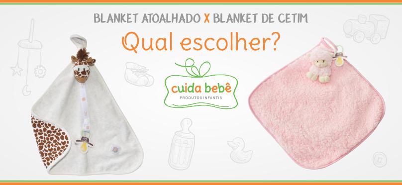Blanket Atoalhado x Blanket de Cetim. Qual escolher?