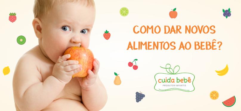 Como dar novos alimentos ao bebê