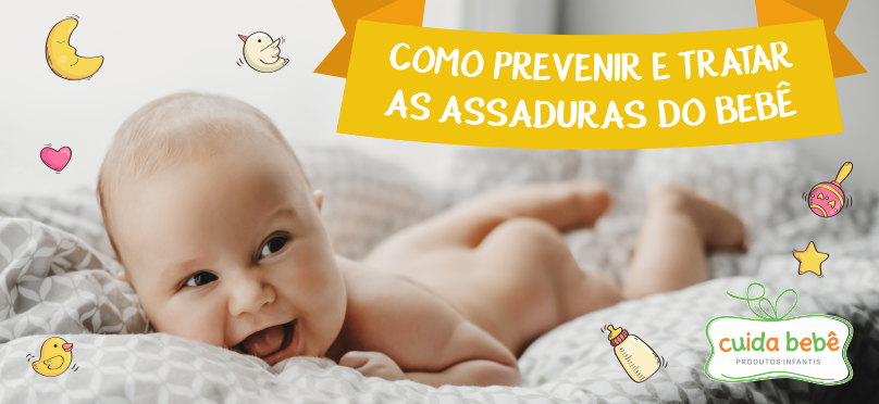 Como prevenir e tratar as assaduras do bebê