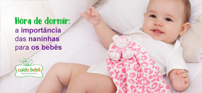 Hora de dormir: a importância das naninhas para os bebês